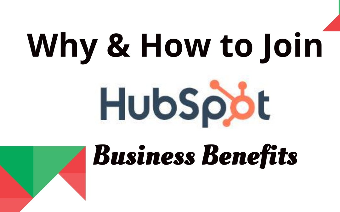 Why and how to join Hubspot & benefits