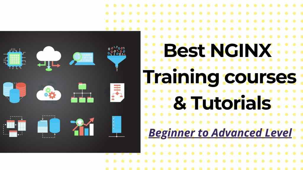Best NGINX Training courses & Tutorials - Beginner to advanced level