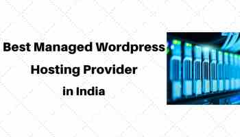 Best Managed Wordpress Hosting provider in India
