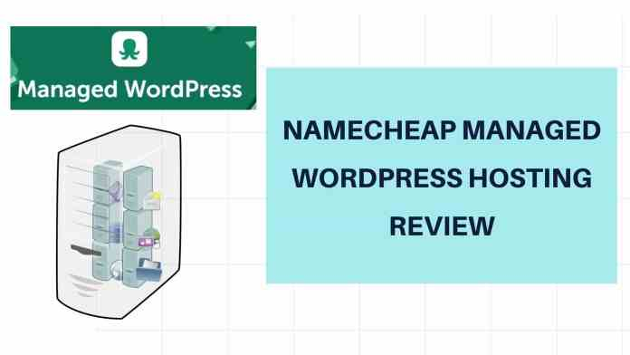 Namecheap Managed WordPress Hosting Review