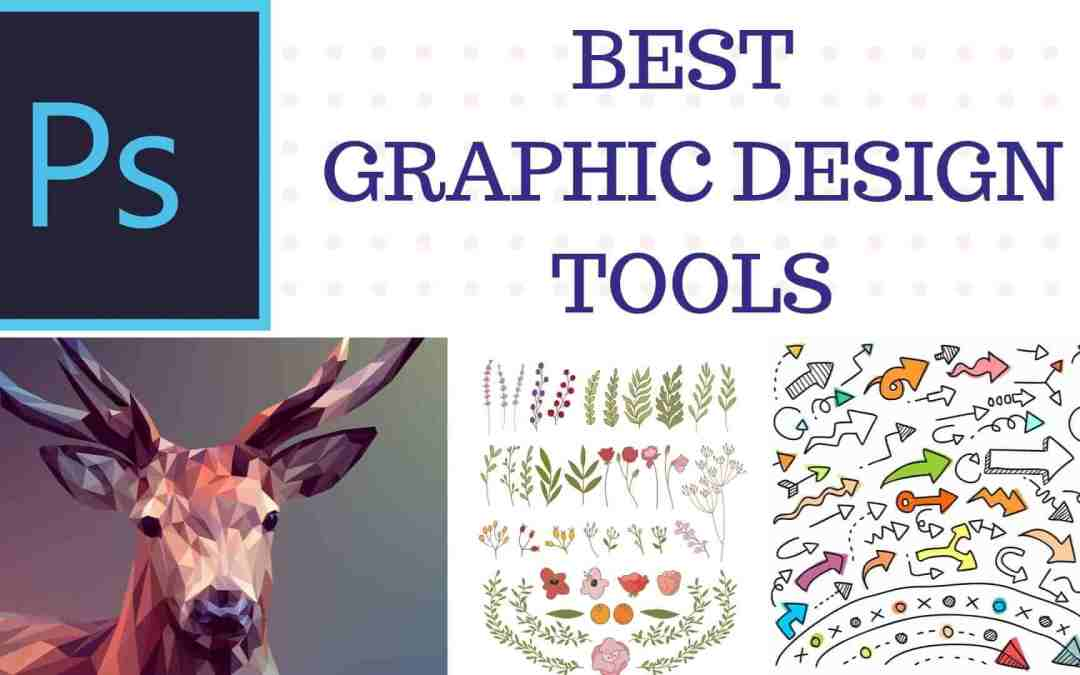 Best tools to create Graphics | Graphic Designer Software