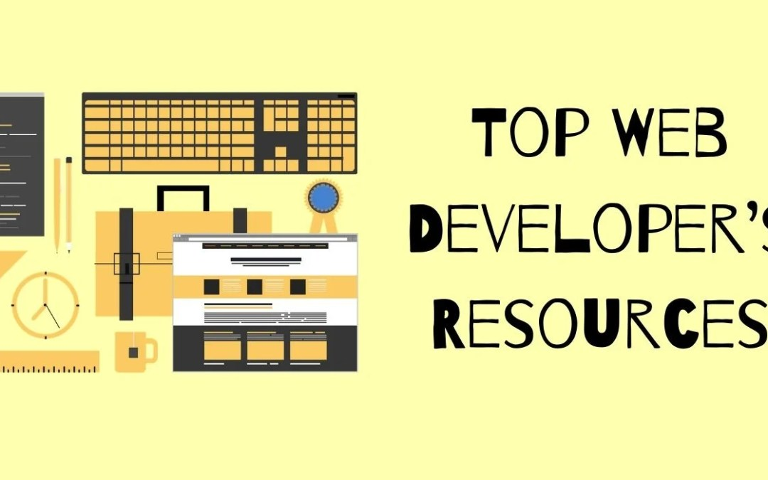 Top Web Developer's Resources & Development Tools
