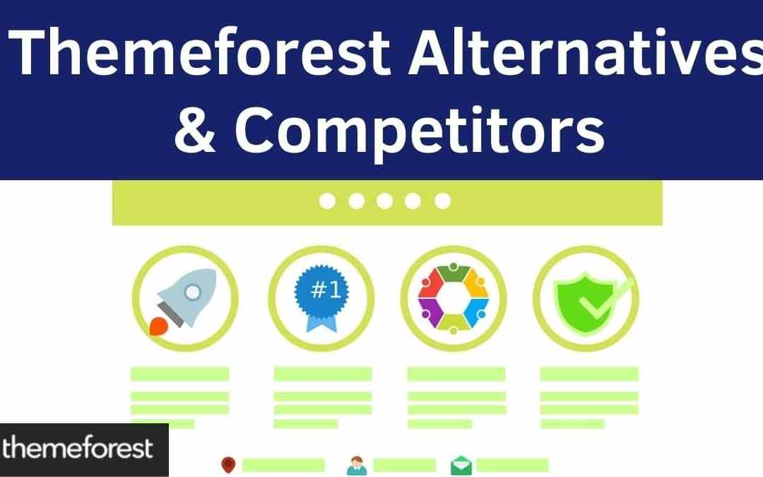 Top Themeforest alternative & Competitors  | Free & Paid