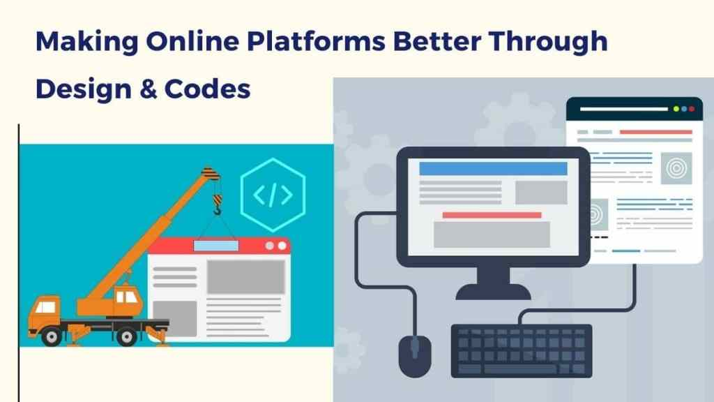 making-online-platorms-better-through-design-and-codes