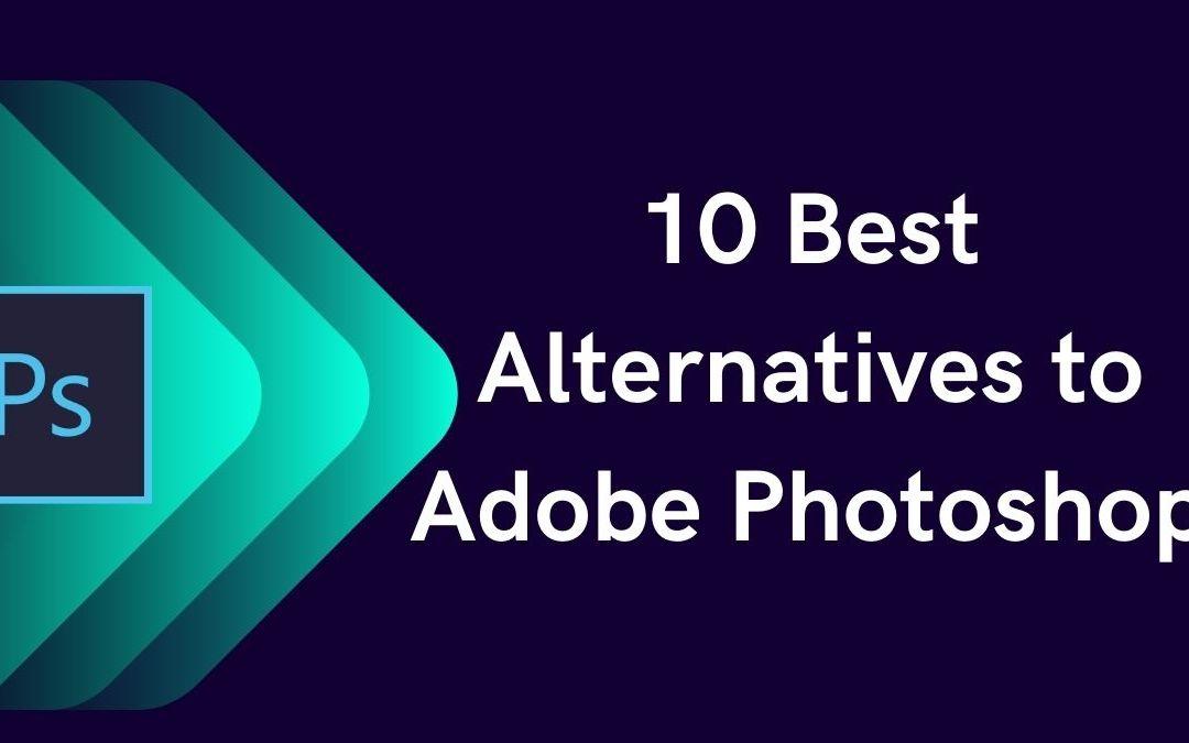 10 Best Alternative to Adobe Photoshop