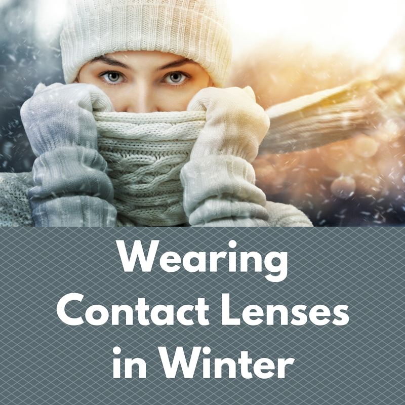 Wearing Contact Lenses in Winter