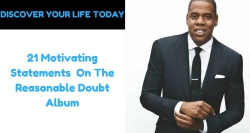 21 Motivating Statements On The Reasonable Doubt Album