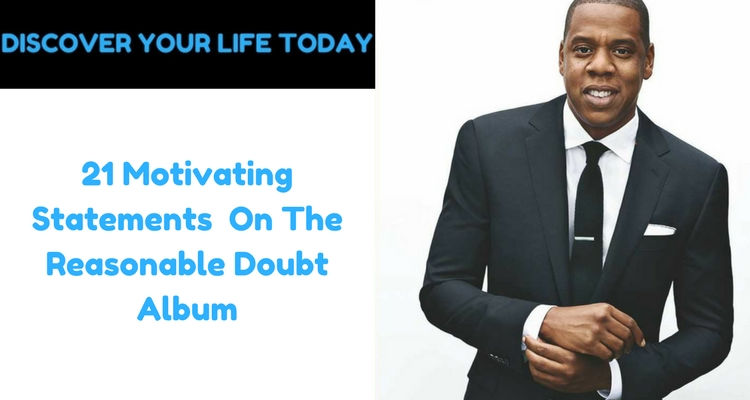 21 Motivating Statements On The Reasonable Doubt Album