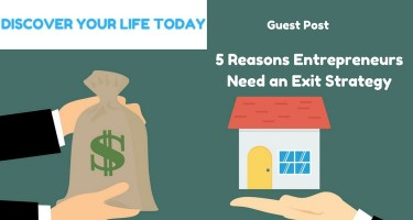 5 Reasons Entrepreneurs Need an Exit Strategy