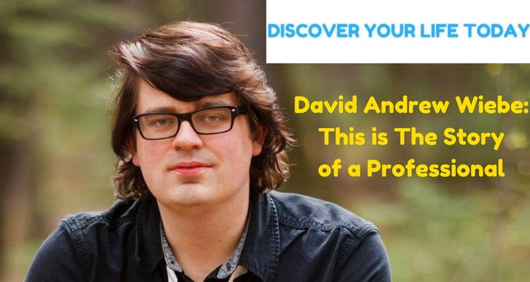 David Andrew Wiebe: This is The Story of a Professional