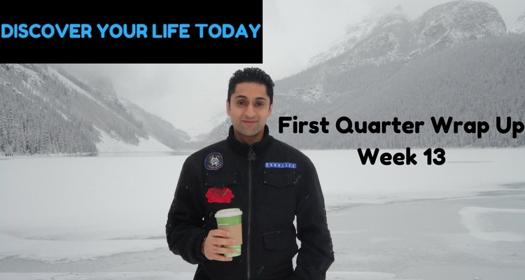 First Quarter Wrap Up – Week 13