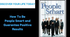 How To Be People Smart and Guarantee Positive Results