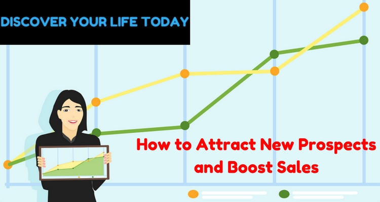 How to Attract New Prospects and Boost Sales