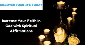 Increase Your Faith In God with Spiritual Affirmations