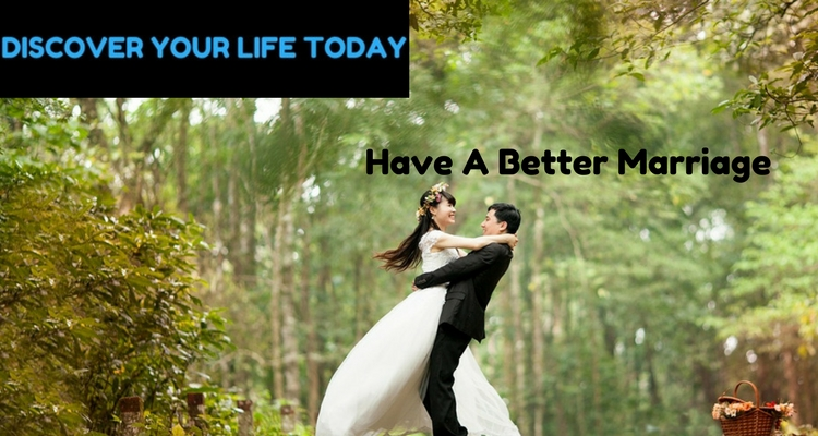 This Is What It Will Take To Have A Better Marriage
