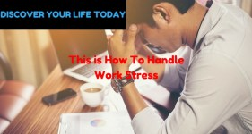 This is How To Handle Work Stress
