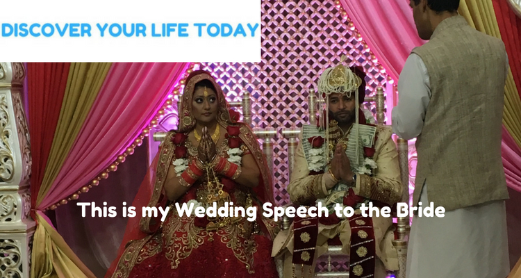 My Wedding Speech to the Bride