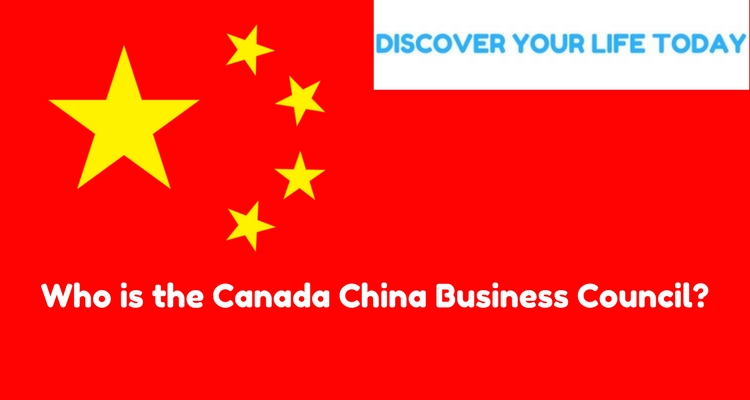 Who is the Canada China Business Council