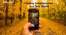 finding enlightenment technology world