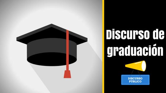 Cómo Hacer Un Discurso De Graduación Para No Olvidar