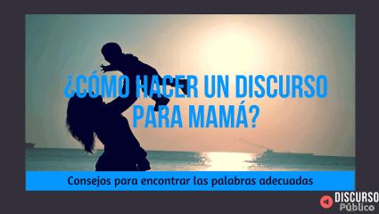 Discurso del día de la madre: Qué decir a mamá en su día