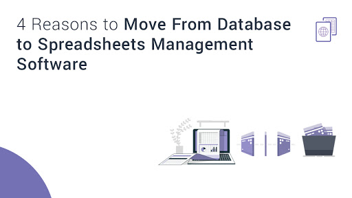 4 Reasons to Move From Database to Spreadsheets Management Software