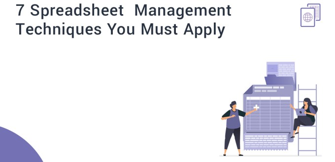 7 Spreadsheet Management Techniques You Must Apply