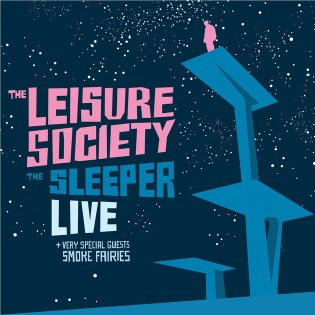 THE LEISURE SOCIETY - THE SLEEPER (2009)