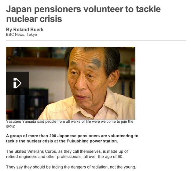 2. Esta historia sobre japoneses de la tercera edad que se ofrecieron voluntariamente para hacer frente a la crisis nuclear en la central de Fukushima para que los jóvenes no tendrían que someterse a la radiación