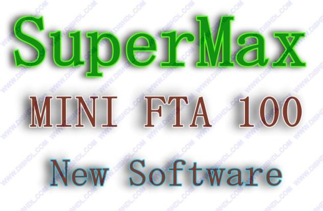 SUPERMAX MINI FTA 100 NEW SOFTWARE