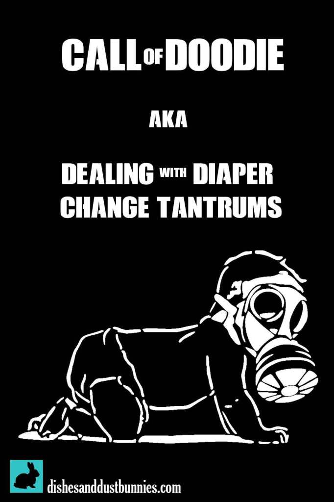 Call of Doodie - Dealing with Diaper Change Tantrums