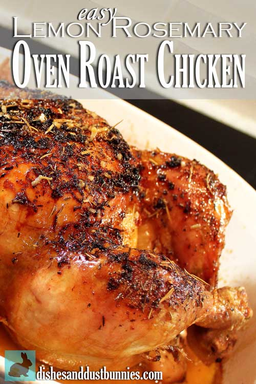 Easy Lemon Rosemary Oven Roast Chicken