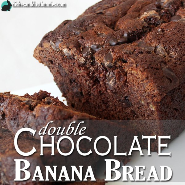 Try this Awesome Double Chocolate Banana Bread Recipe