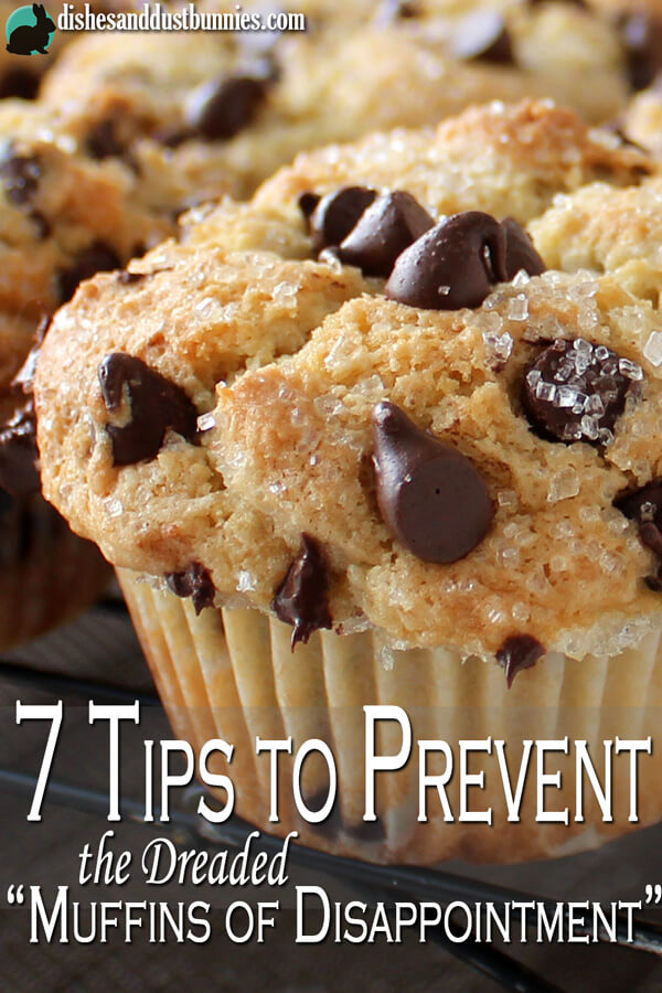 "How to Bake Muffins - 7 Tips to Prevent the Dreaded ""Muffins of Disappointment"""