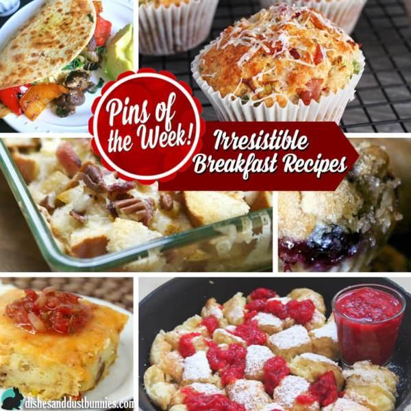 Irresistible Breakfast Recipes – Pins of the Week!