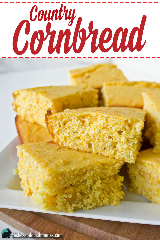 Country Cornbread Recipe from dishesanddustbunnies.com