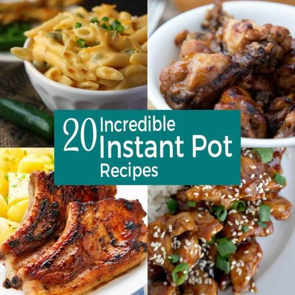 20 Incredible Instant Pot Recipes
