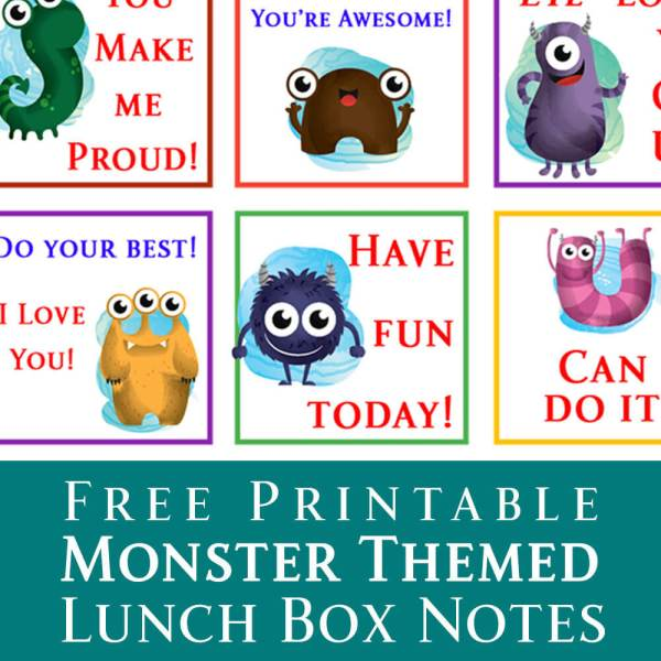 Free Printable Monster Themed Lunch Box Notes for Kids