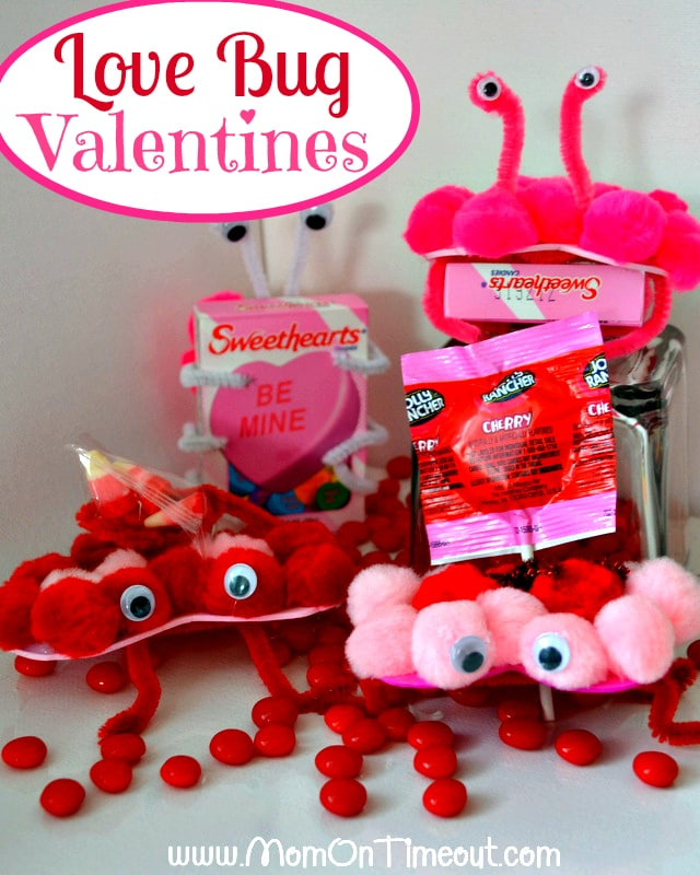 Love Bug Valentines from Mom on Timeout