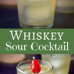 Whiskey Sour Cocktail for Pinterest