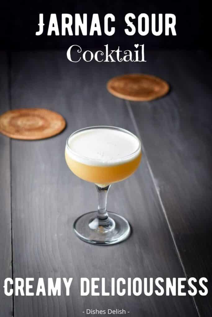 Jarnac Sour Cocktail for Pinterest 3