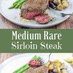Medium rare sirloin for Pinterest