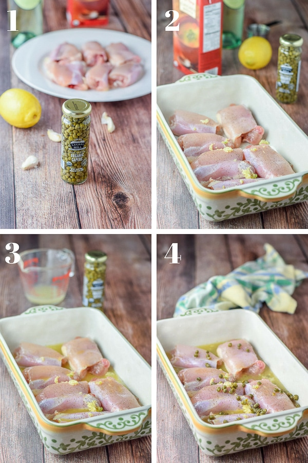 Collage of four photos: a jar of capers, garlic cloves, lemon, chicken, wine and broth. A baking dish with the chicken and garlic on it. Wine added to the baking dish. Capers and lemon juice added to the baking dish