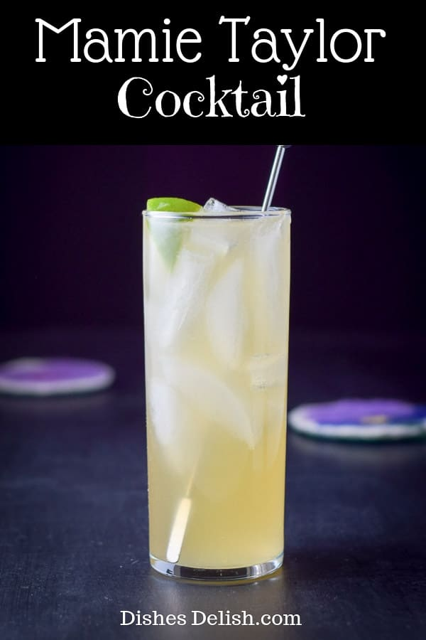 Mamie Taylor Cocktail for Pinterest