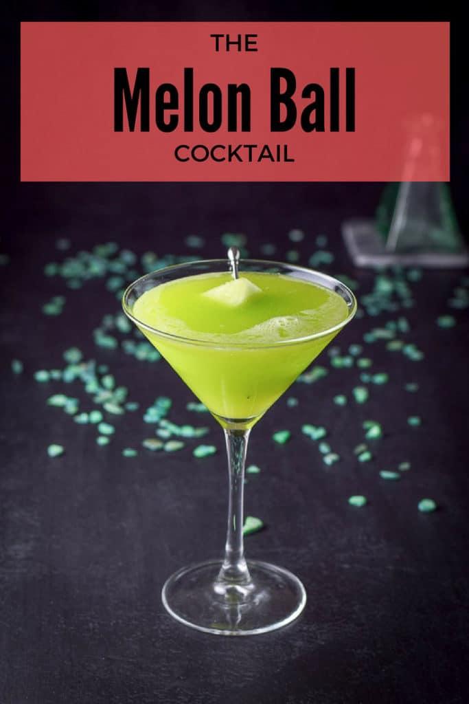 Melon Ball cocktail for Pinterest