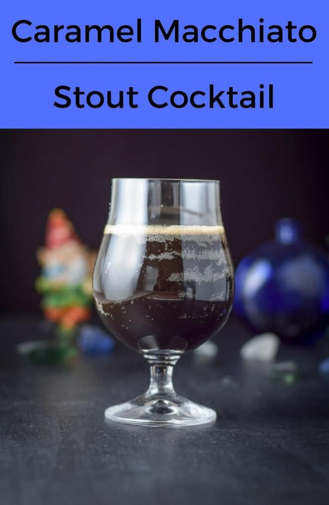 The Caramel Macchiato Stout Cocktail is a sweet and delicious treat of a drink. If you like caramel macchiatos, you will like this drink.