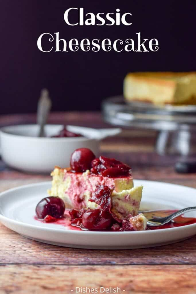 Classic New York Cheesecake for Pinterest 2