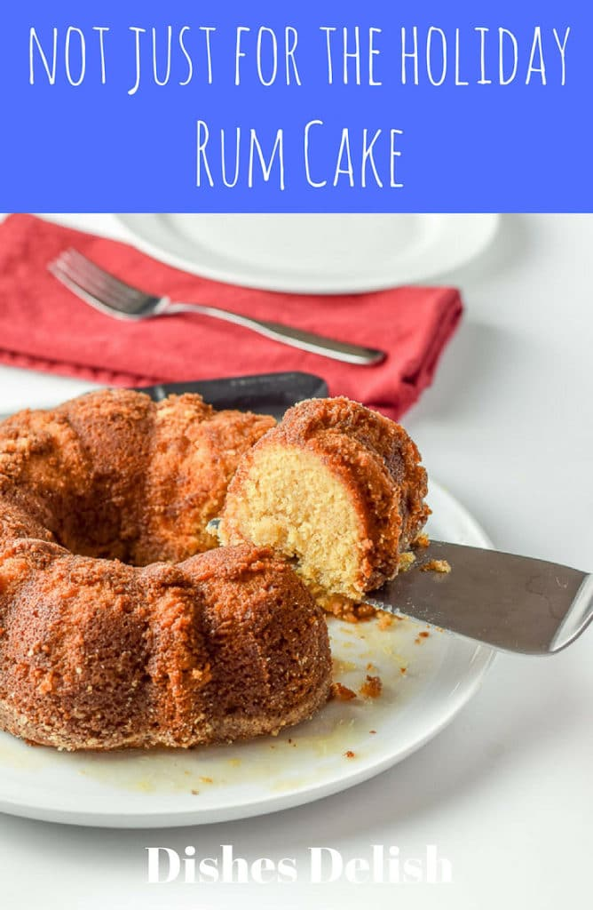Not just for the holiday rum cake. Why do we just wait for the holidays to make this cake? I say REBEL!!
