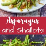 Sautéed asparagus and shallots are so delicious that your taste buds are going to burst in a happy dance!
