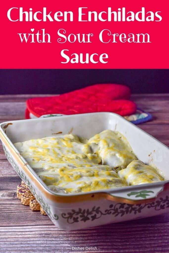 Chicken Enchiladas in Sour Cream Sauce for Pinterest 2
